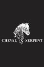 Cheval-Serpent