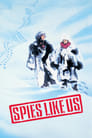 Spies Like Us (1985) Poster