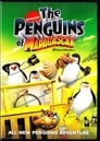 The Penguins of Madagascar Gone in a Flash