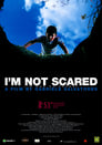 1-I'm Not Scared