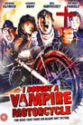 I Bought a Vampire Motorcycle