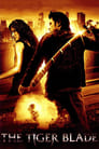 Image The Tiger Blade (2005) Full Movie