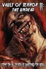 Vault of Terror II: The Undead poster