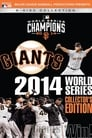 San Francisco Giants: 2014 World Series Collector's Edition