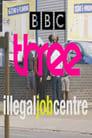 Illegal Job Centre Poster