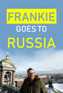 Frankie Goes to Russia