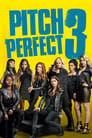 PITCH PERFECT 3: LA ÚLTIMA NOTA