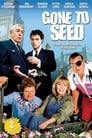 Gone to Seed poster