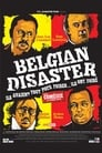Belgian Disaster