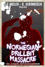The Norwegian Drillbit Massacre