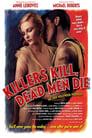 Vanity Fair: Killers Kill, Dead Men Die poster