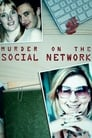 Murder on the Social Network
