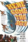 Here Come the Jets