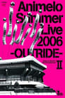 Animelo Summer Live 2006 -Outride- II