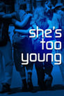 She's Too Young poster