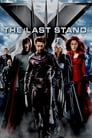 8-X-Men: The Last Stand