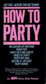 How To Party poster