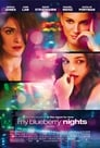 5-My Blueberry Nights