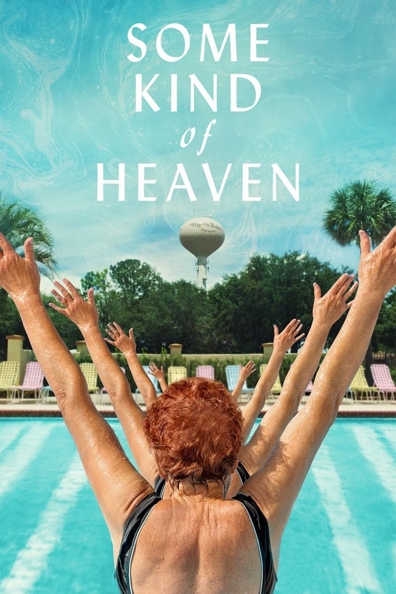 Theatrical poster for Some Kind of Heaven