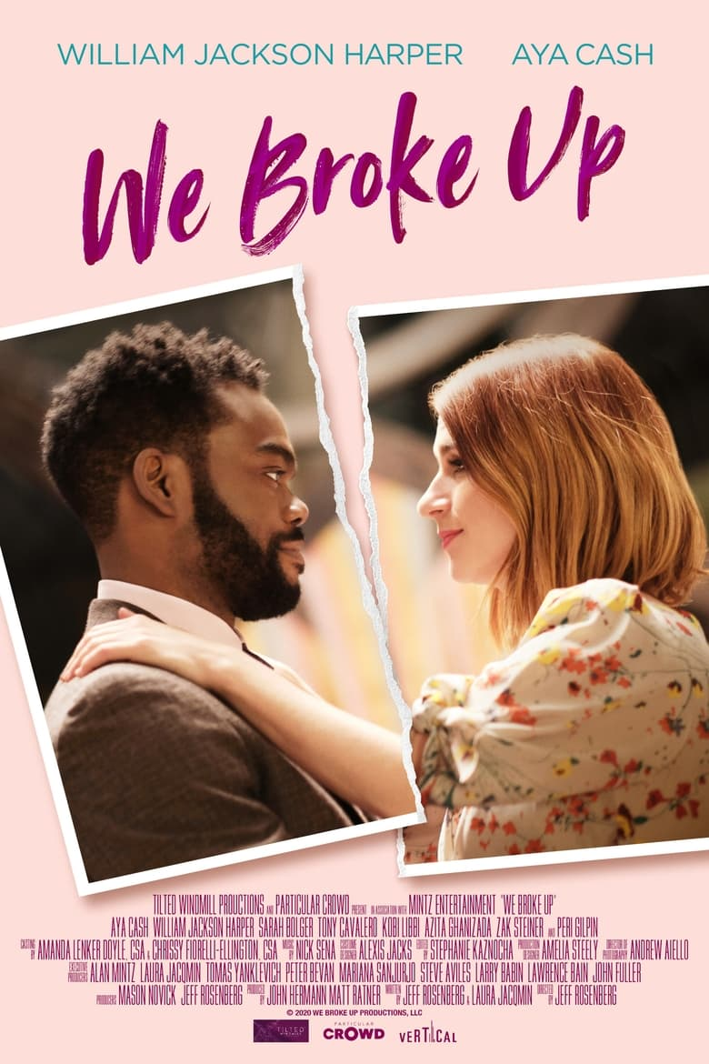 Theatrical poster for We Broke Up