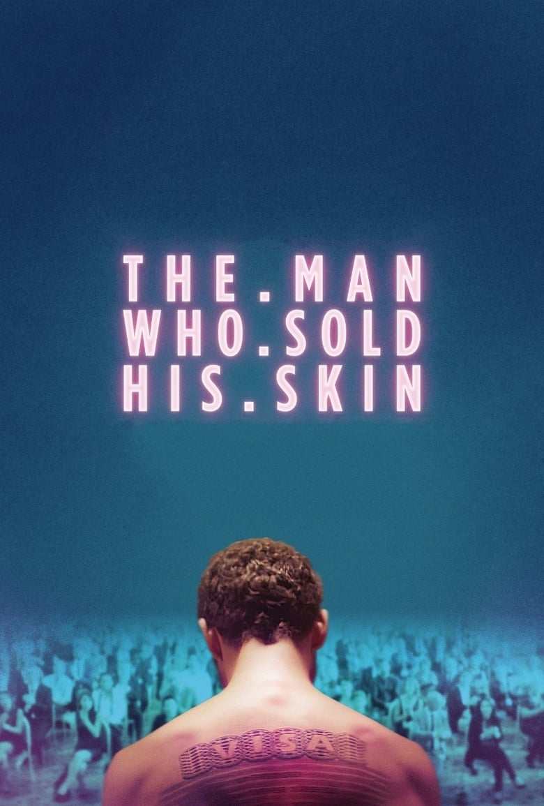 Theatrical poster for The man who sold his skin