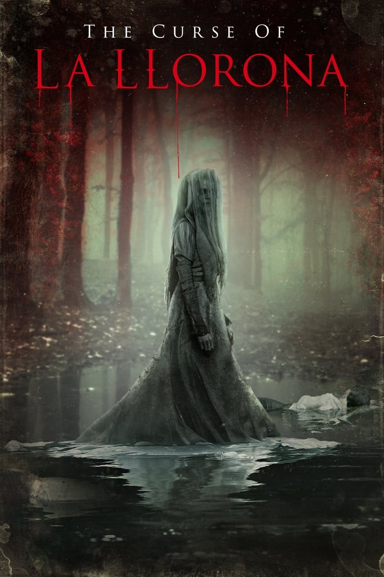 Theatrical poster for The Curse Of La Llorona