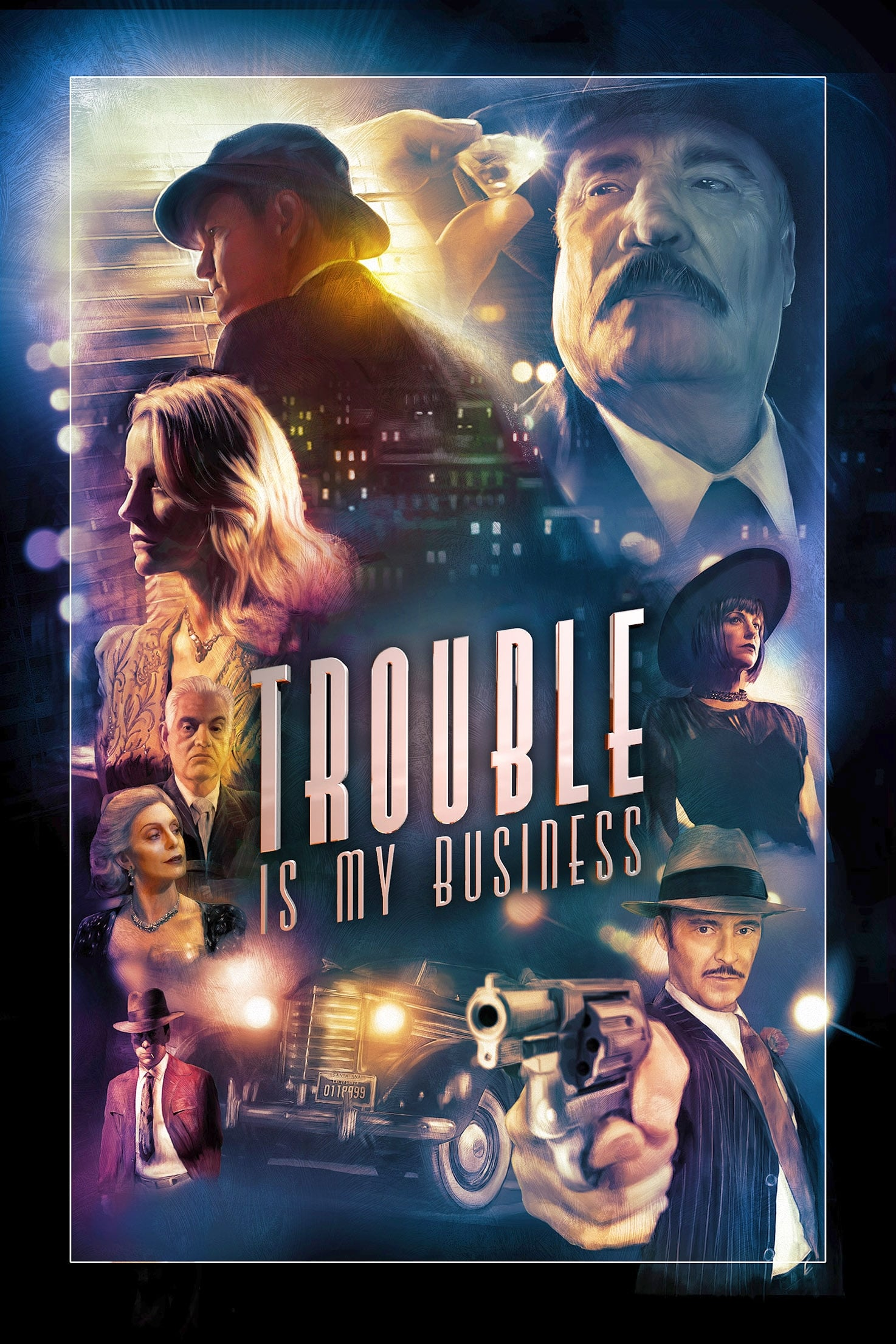 Trouble Is My Business