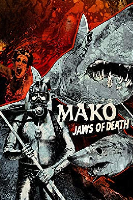 Mako: The Jaws of Death/6EWXmKO6df88Ib4YPIC1yKDYSTx.jpg