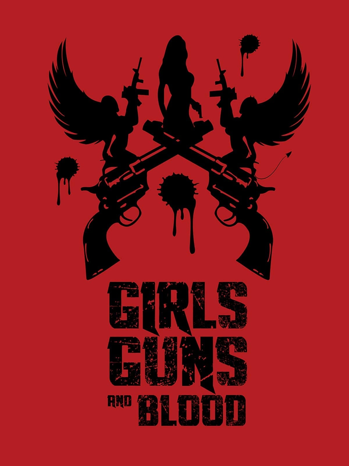 Girls Guns and Blood Legendado