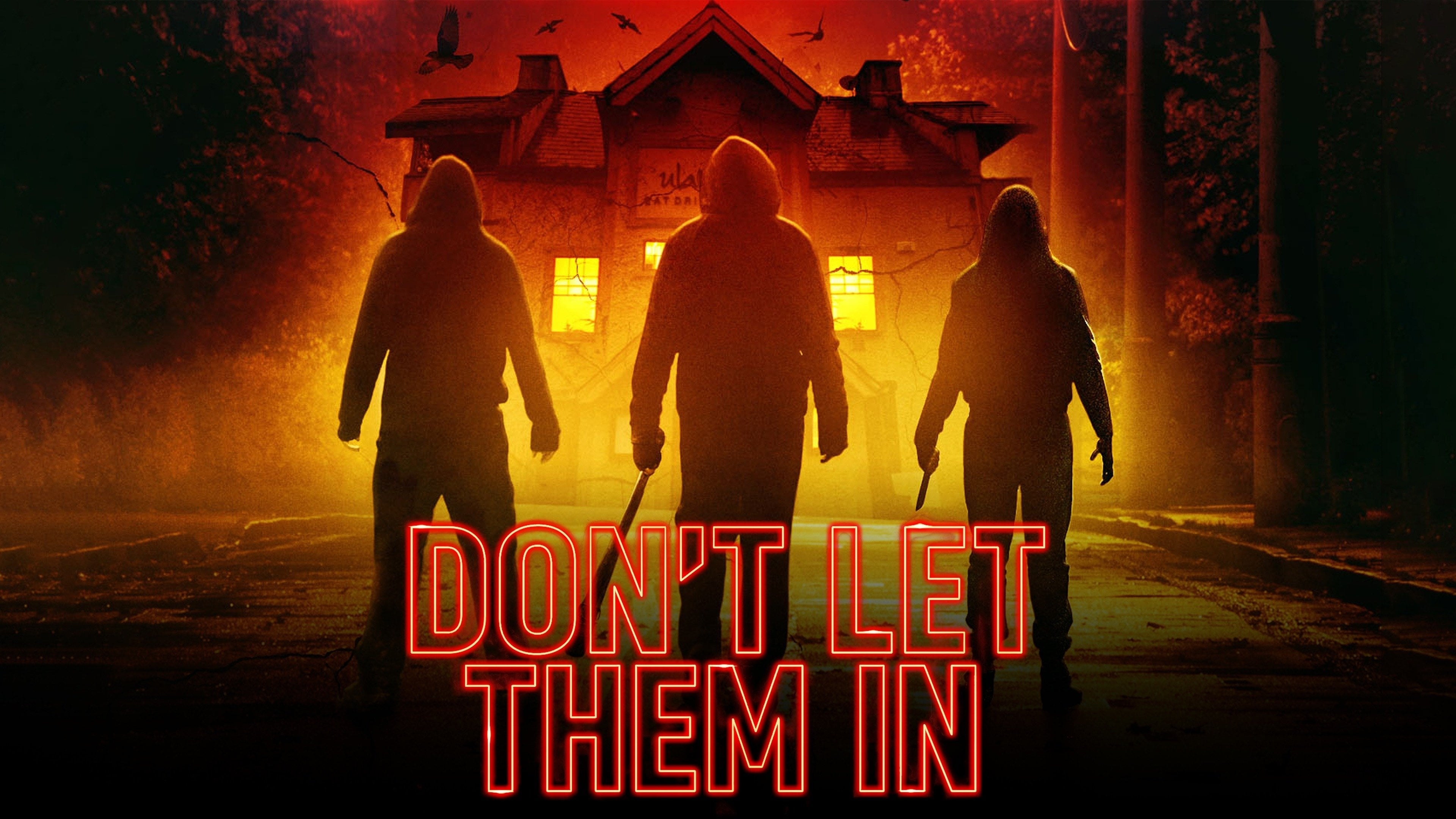 Don't Let Them In  [2020]