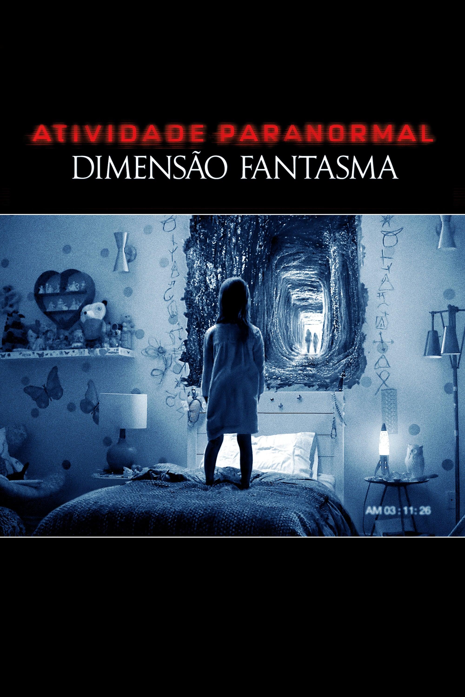 Atividade Paranormal – Dimensão Fantasma Dublado