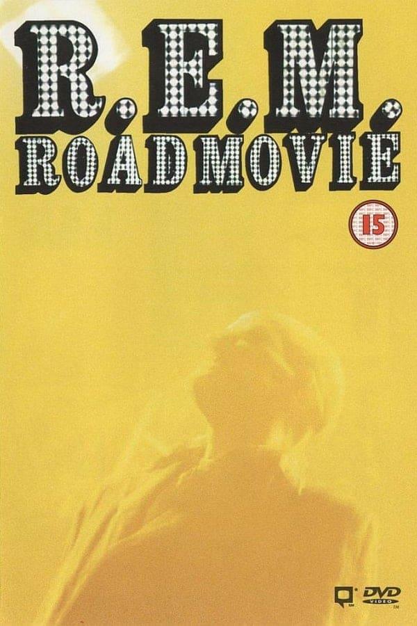 R.E.M. Road Movie (1996)