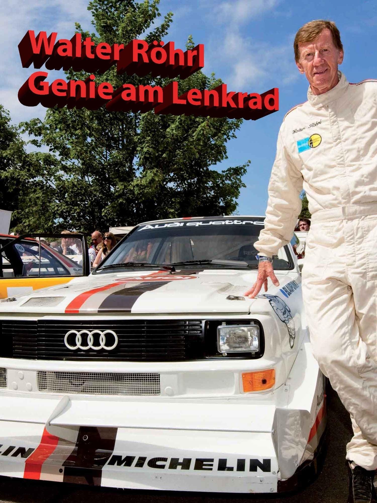 Walter Röhrl - Genie am Lenkrad