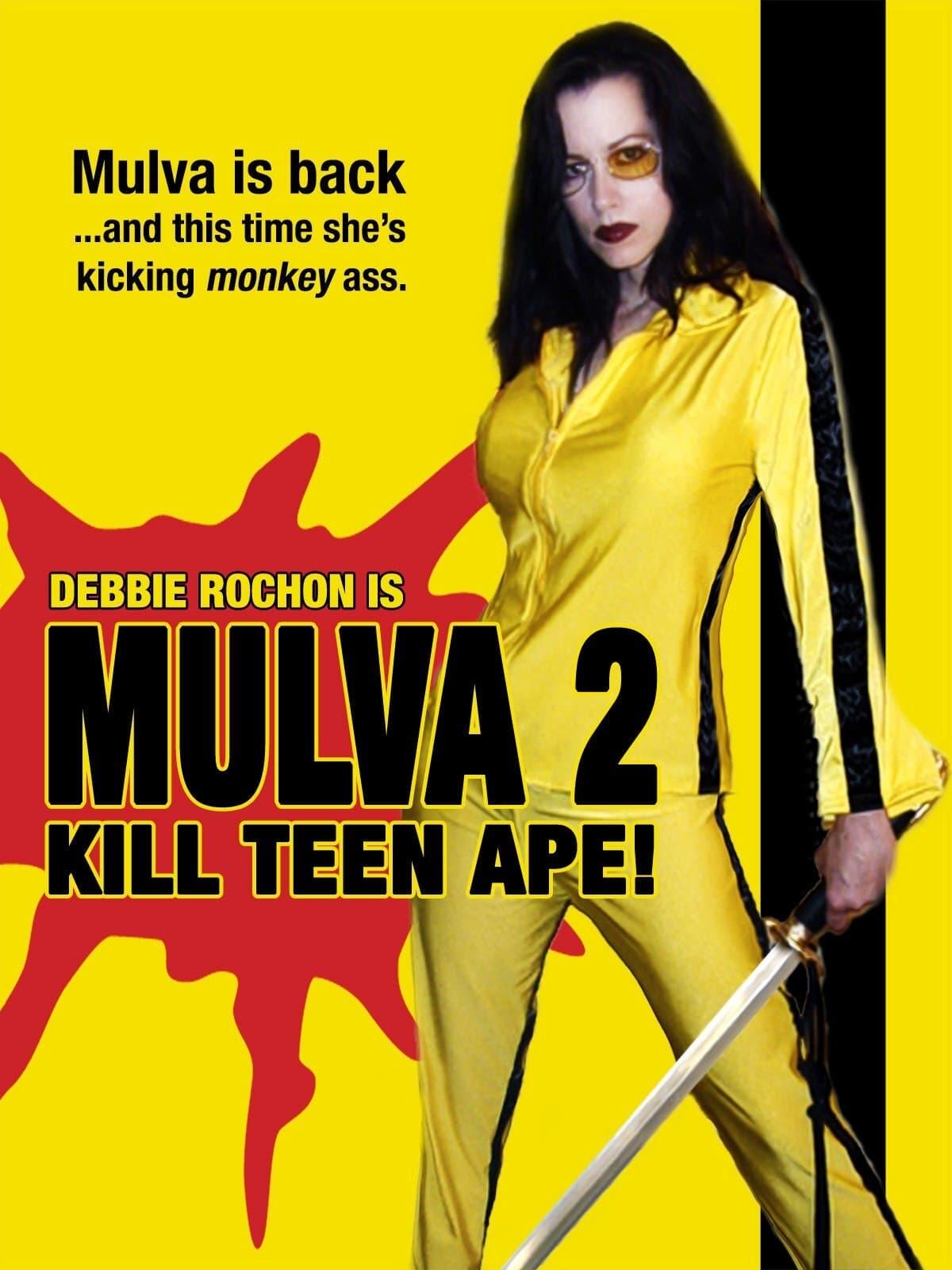 Mulva 2: Kill Te ...