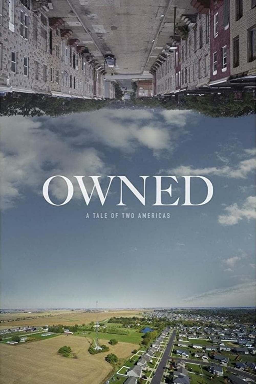 Owned: A Tale of Two Americas Legendado