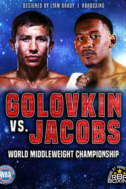 Gennady Golovkin vs. Daniel Jacobs