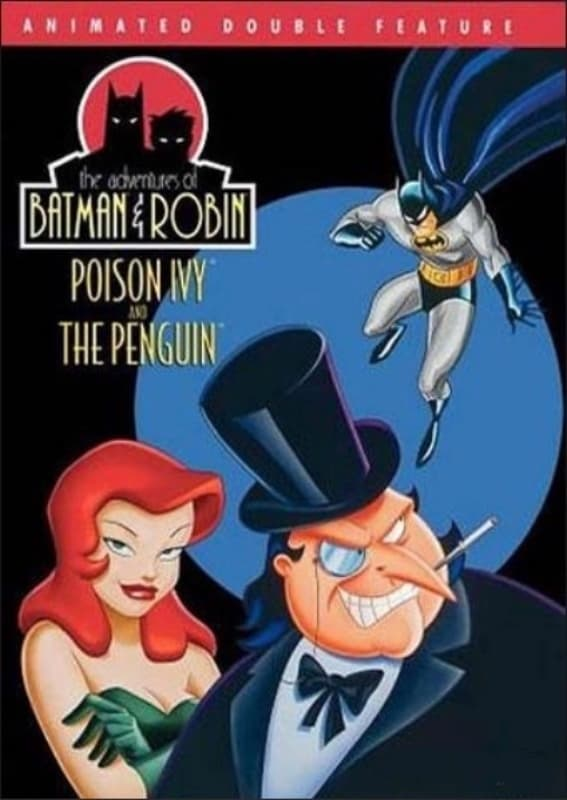Ver Adventures of Batman & Robin: Poison Ivy/The Penguin Online HD Español ()