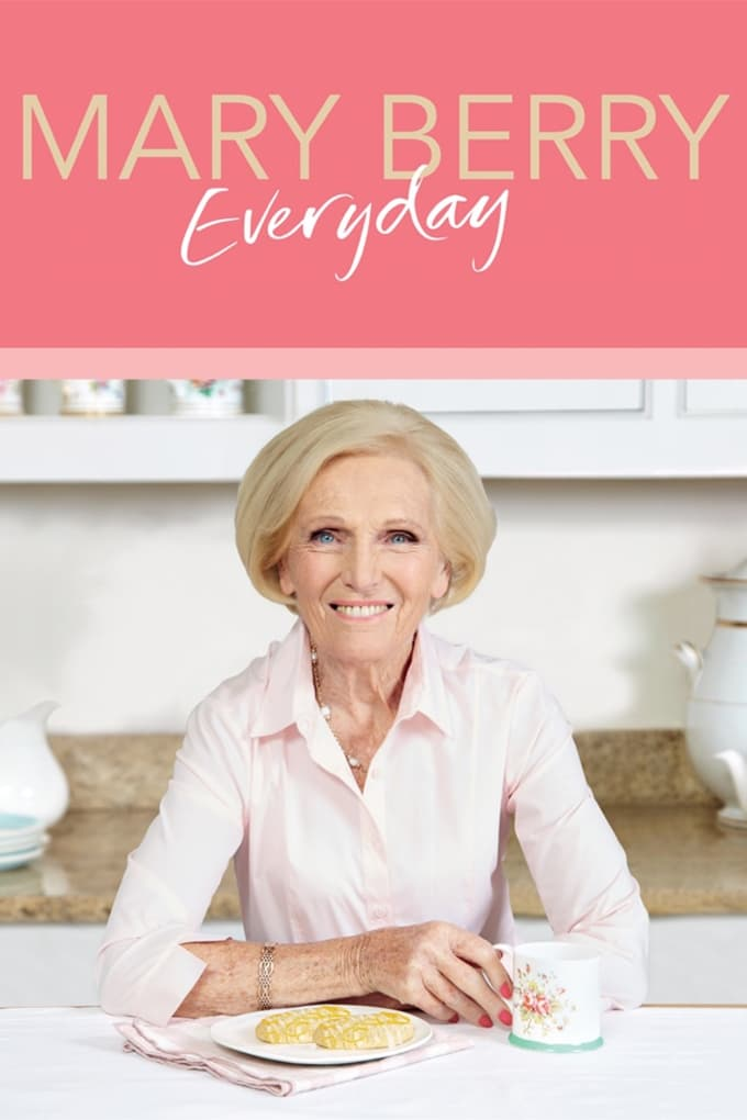 Mary Berry Everyday (2017)