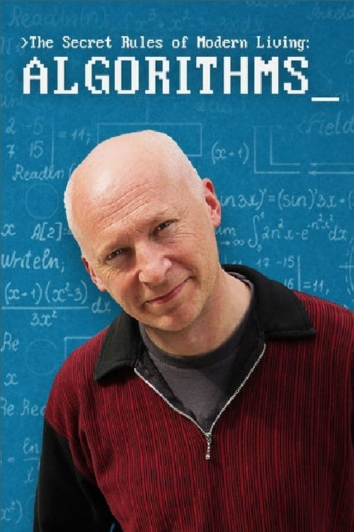 The Secret Rules of Modern Living: Algorithms (2015)