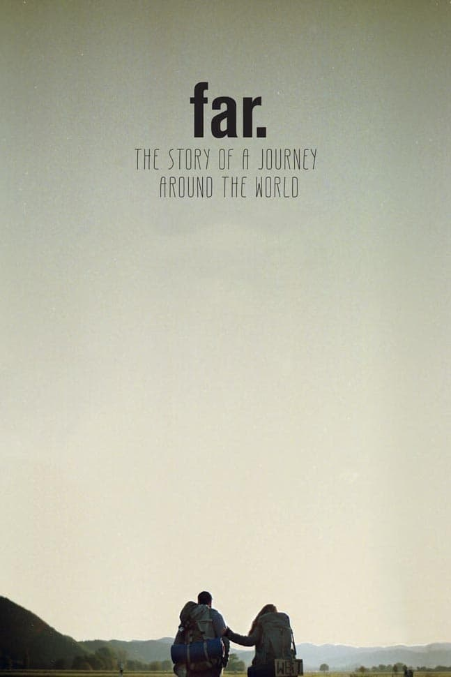 FAR. The Story of a Journey around the World (2017)