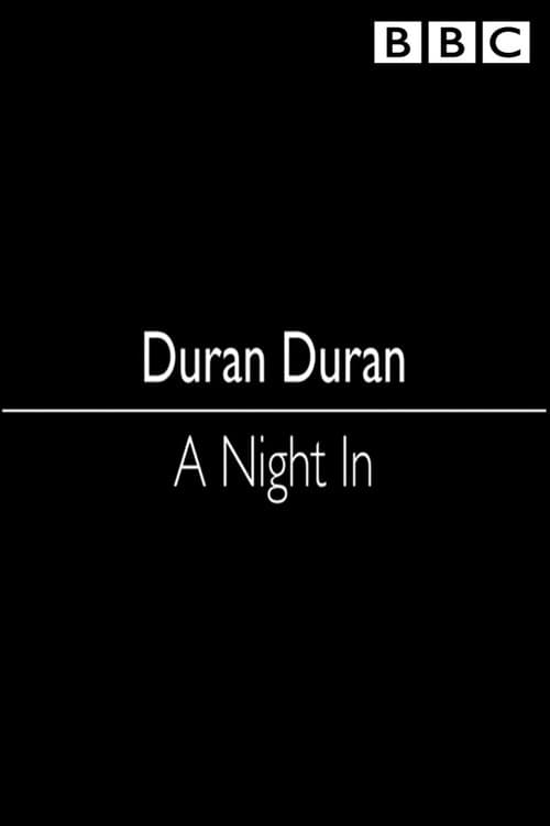 Duran Duran: A Night In (2018)