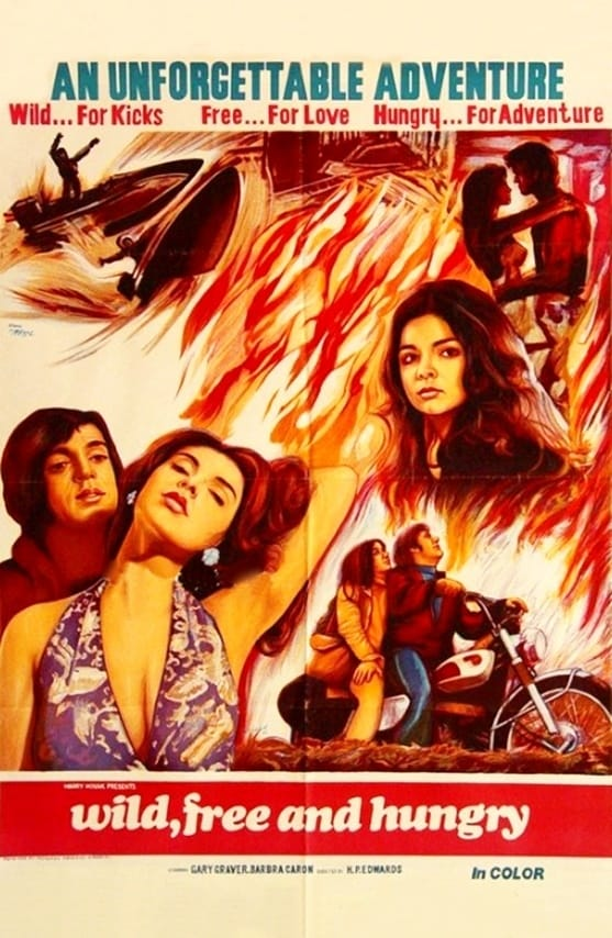 Wild, Free & Hungry (1969)