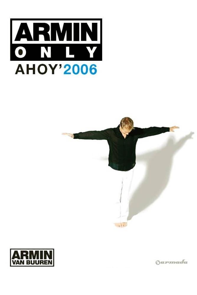 Armin Only: Ahoy' 2006 (2007)