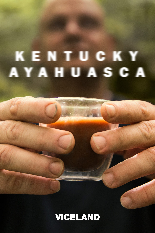 Kentucky Ayahuasca TV Shows About Kentucky