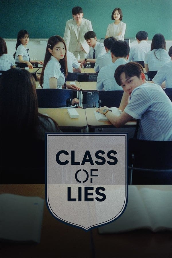 Nonton Drama Korea Class of Lies (2019)