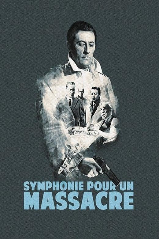 voir film Symphonie pour un massacre streaming