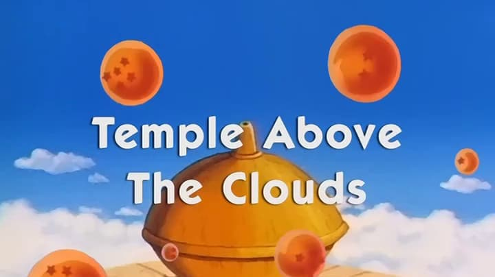 Dragon Ball Season 1 :Episode 124  Temple Above the Clouds