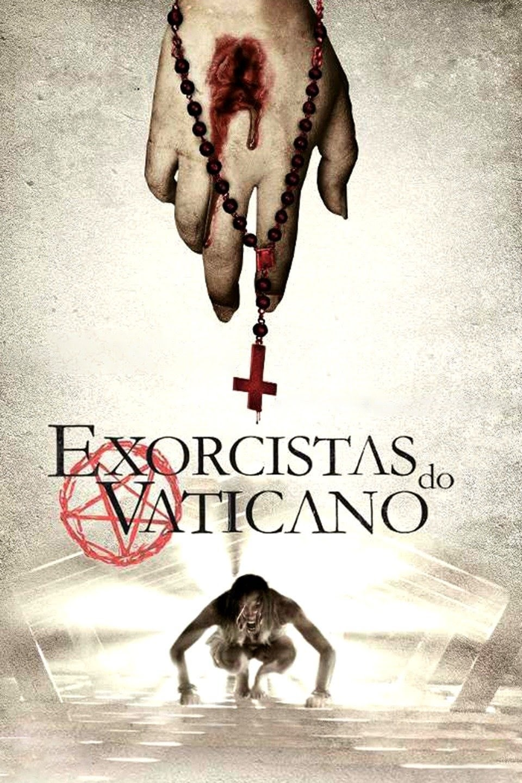 Exorcistas do Vaticano Dublado