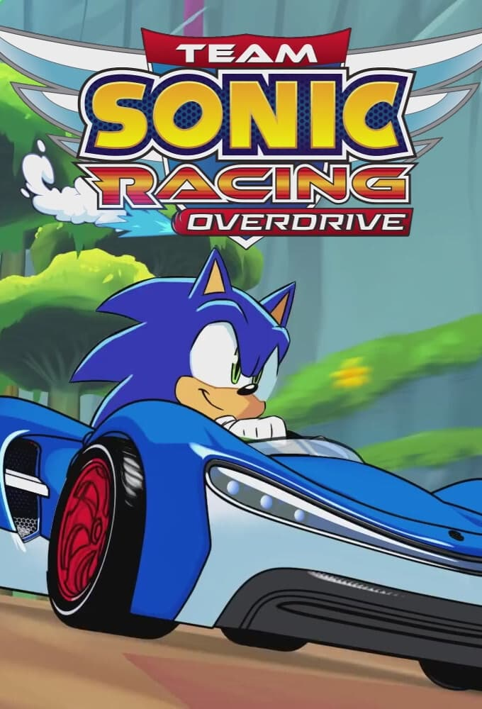 Team Sonic Racing Overdrive TV Shows About Racing