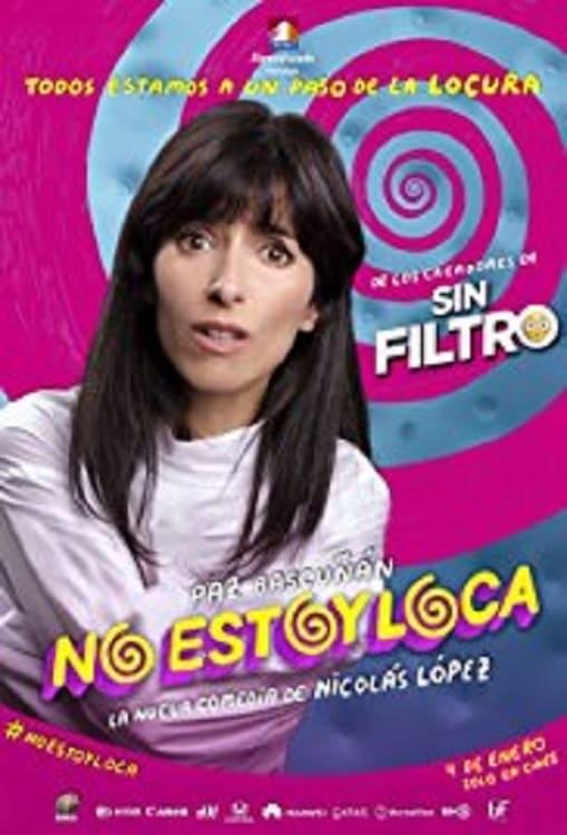 Ver No Estoy Loca Online HD Español (2015)